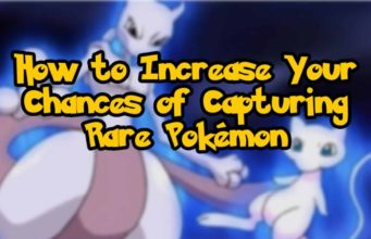 Pokémon GO Guide - How to Increase Your Chances of Capturing Rare Pokémon